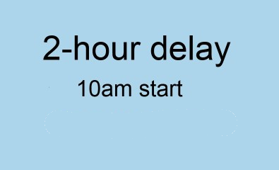 2 hour delay for Tuesday, February 18th